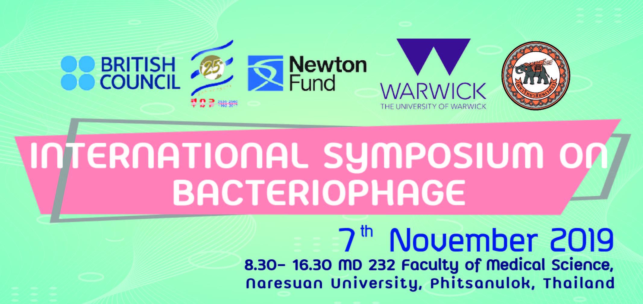 """ขอเชิญผู้ที่สนใจเข้าร่วมประชุมวิชาการระดับนานาชาติ """"International Symposium on Bacteriophage"""" Date: Thursday, November 7, 2019 Time: 8.30- 16.30"""